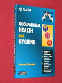 Occupational Health and Hygiene : (Health & Safety in Practice Guide)