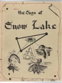 THE SAGA OF SNOW LAKE