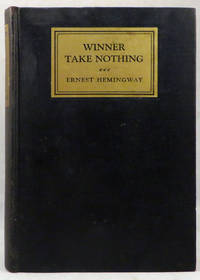 WINNER TAKE NOTHING by Hemingway Ernest - First Edition - 1933 - from Buddenbrooks, Inc. and Biblio.com