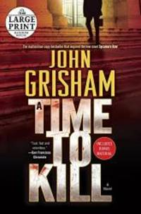 image of A Time to Kill (Random House Large Print)