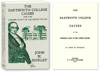 The Dartmouth College Causes and the Supreme Court of the United..