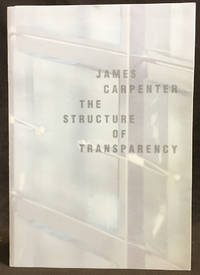 James Carpenter: The Structure of Transparency