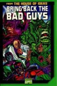 Bring Back the Bad Guys by Stan Lee - Paperback - 2000-09-09 - from Books Express (SKU: 0785105913n)