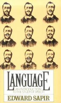 Language : An Introduction to the Study of Speech
