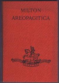 Areopagitica: A Speech for the Liberty of Unlicensed Printing.