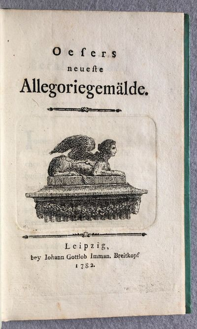 Leipzig: Breitkopf, 1782. Small 8vo (166 x 102 mm). 60 pages. Etched title vignette of the Sphinx, e...
