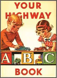 YOUR HIGHWAY ABC BOOK