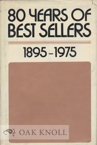 80 YEARS OF BEST SELLERS, 1895-1975