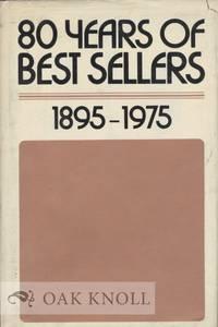 80 YEARS OF BEST SELLERS, 1895-1975
