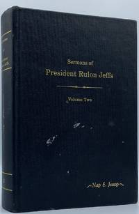 Sermons of Rulon Jeffs, Volume Two