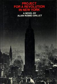 Project for a Revolution in New York: A Novel