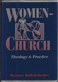 image of Women-Church Theology and Practice of Feminist Liturgical Communities