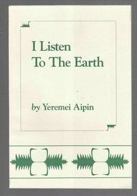 I Listen to the Earth