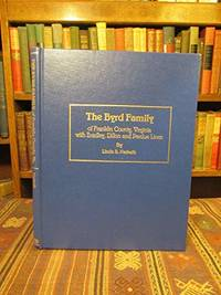 The Byrd Family of Franklin County, Virginia with Bradley, Dillon and Perdue Lines