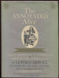 image of The Annotated Alice : Alice's Adventures in Wonderland and Through the  Looking Glass