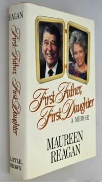 First Father, First Daughter: A Memoir