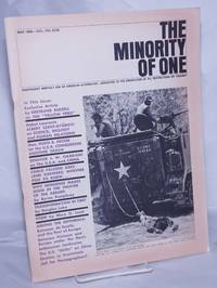 image of The minority of one; 1966, May, Vol. 8 No. 78 (whole number) independent monthly publication, dedicated to the elimination of all thought restrictions except for the truth [subhead later modified to read] Independent monthly for an American alternative --dedicated to the eradication of all restrictions on thought [broken run, 67 unduplicated items]