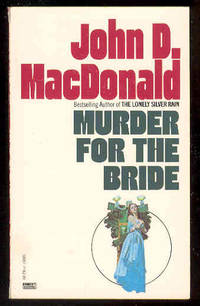 MURDER FOR THE BRIDE
