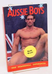 Aussie Boys and other true homosexual experiences