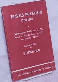 image of Travels in Ceylon, 1700-1800: by Wintergerst (1712), Ives (1773), Guyard (1763), Falck (1767), de Jonville (1800)