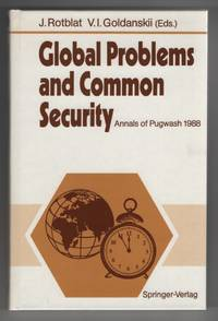 Global Problems and Common Security: Annals of Pugwash 1988