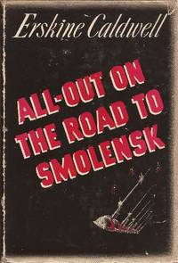 ALL-OUT ON THE ROAD TO SMOLENSK