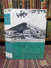Ashe County, a History