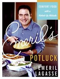 Emeril's Potluck : Comfort Food with a Kicked-Up Attitude