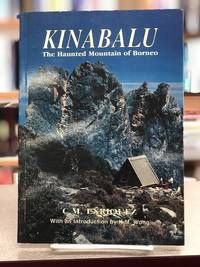 Kinabalu, the haunted mountain of Borneo: An account of its ascent, its people, flora, and fauna