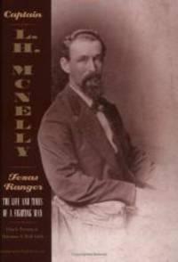CAPT L H MCNELLY: TEXAS RANGER-C