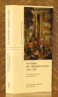 LES SALONS DES MEMOIRES SECRETS 1767-1787