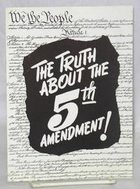 The truth about the 5th amendment!