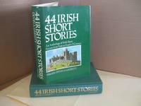 44 Irish Short Stories: An Anthology of Irish Short Fiction from Yeats to Frank O'Connor