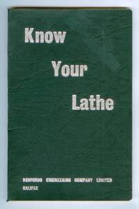 Know Your Lathe: A Screw-Cutting Lathe Handbook