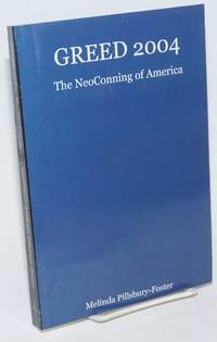 Greed 2004, The NeoConning of America