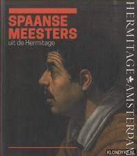 Spaanse meesters uit de Hermitage. De wereld van El Greco, Ribera, Zurbarán, Velázquez, Murillo & Goya