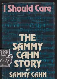 I Should Care: The Sammy Cahn Story