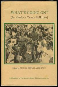 What's Going On? (In Modern Texas Folklore)