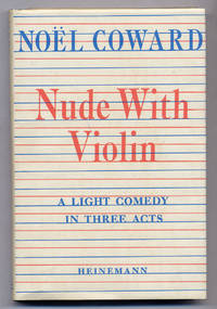 image of Nude With Violin: A Light Comedy in Three Acts