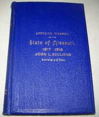 image of Official Manual of the State of Missouri for the Years 1917-1918