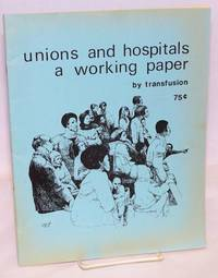 image of Unions and hospitals: a working paper