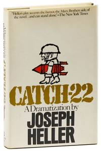 Catch-22: A Dramatization by  Joseph HELLER - First Edition - 1973 - from Lorne Bair Rare Books and Biblio.com