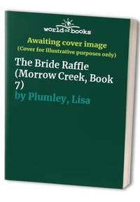 The Bride Raffle Morrow Creek  Book 7