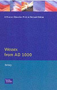 Wessex from 1000 AD (Regional History of England)