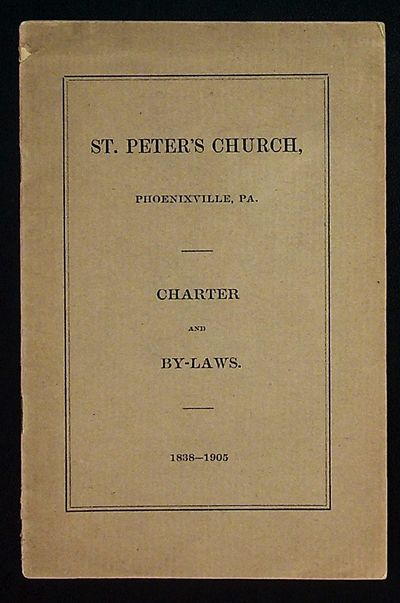 Phoenixville, PA: St. Peter's Church, 1905. Paperback. Very Good. Paperback. Tan side-stapled paper ...