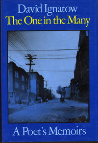 The One in the Many: A Poet's Memoir by  David Ignatow - First Edition - 1988 - from citynightsbooks (SKU: 212)