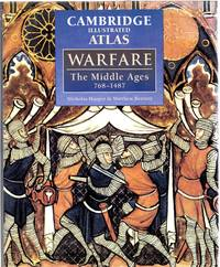 image of The Cambridge Illustrated Atlas of Warfare : The Middle Ages, 768-1487