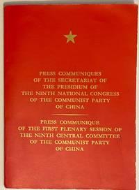 image of Press communiques of the Secretariat of the Presidium of the Ninth National Congress of the Communist Party of China. Press communique of the First Plenary Session of the Ninth National Congress of the Communist Party of China