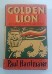 image of Golden Lion An Expedition to Abyssinia