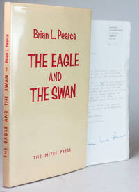 The Eagle and the Swan. A Play in Three Acts Set in the England of Autumn 1066,..
